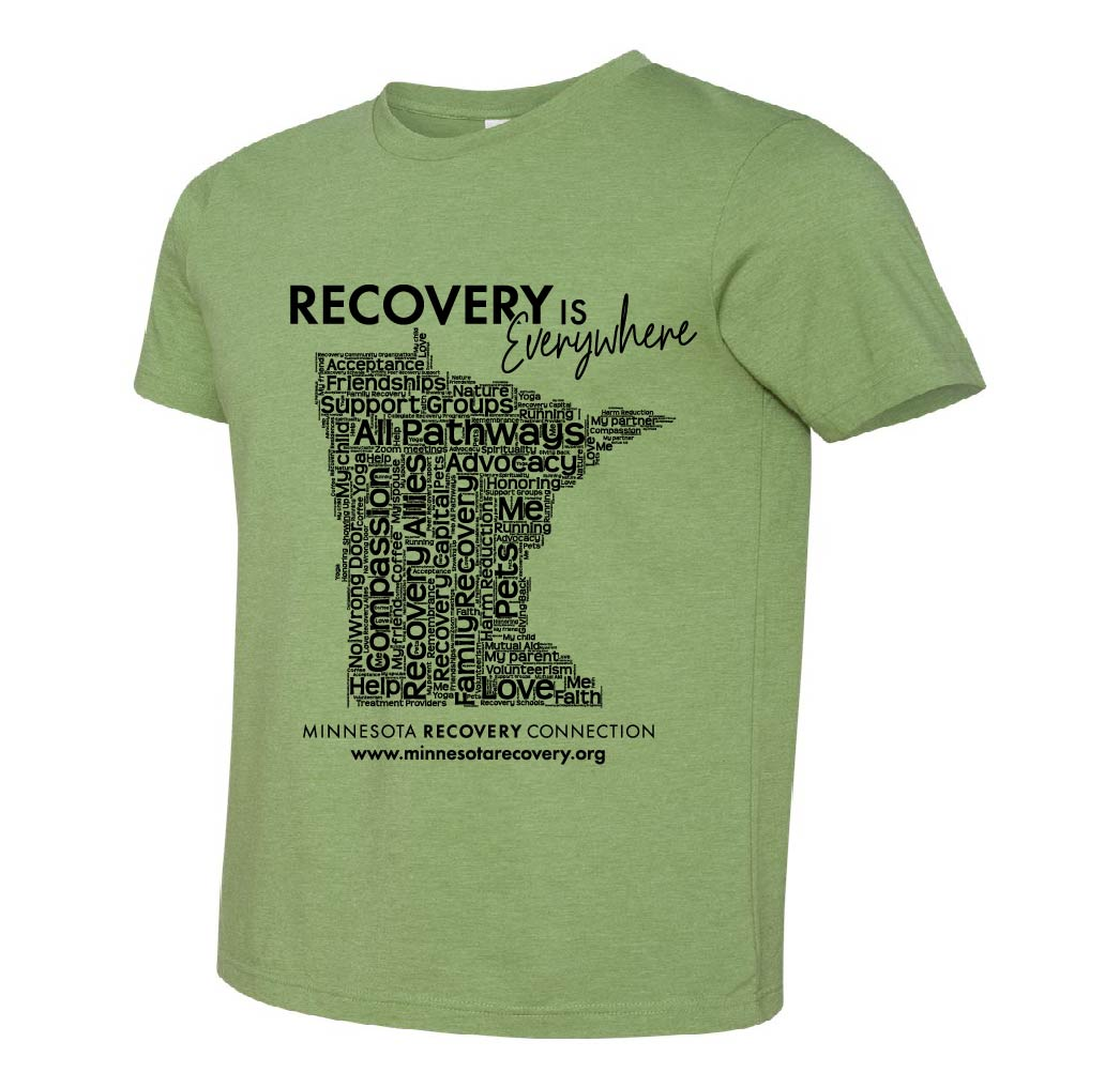 Green t-shirt with Recovery Is Everywhere and shape of Minnesota on it